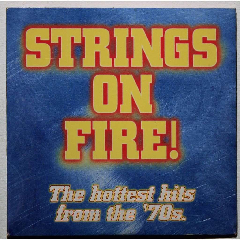 Various Strings on fire