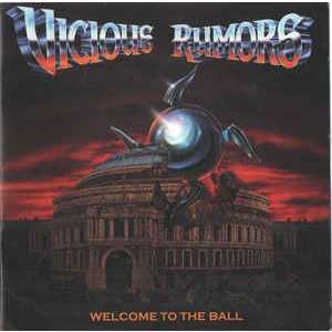 Vicious Rumors Welcome To The Ball