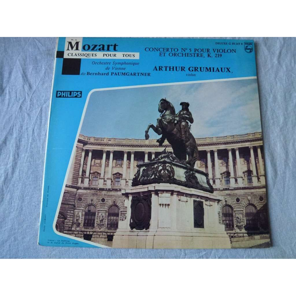 ARTHUR GRUMIAUX & BERNHARD PAUMGARTNER MOZART : concerto for violin n° 5 K. 219 - ( rare lp 10 near mint condition )