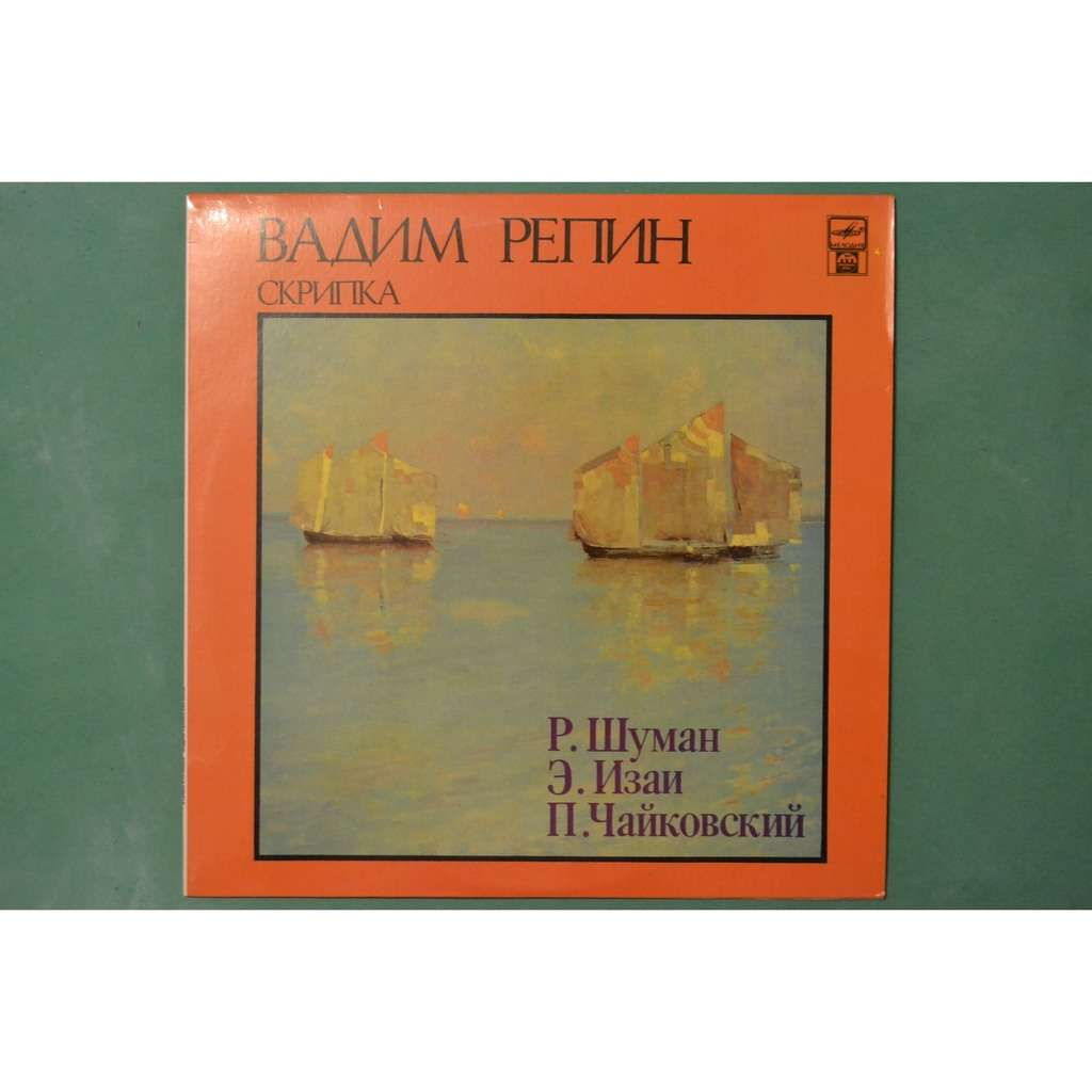 VADIM REPIN (violin) SCHUMANN YSAYE TCHAIKOVSKY