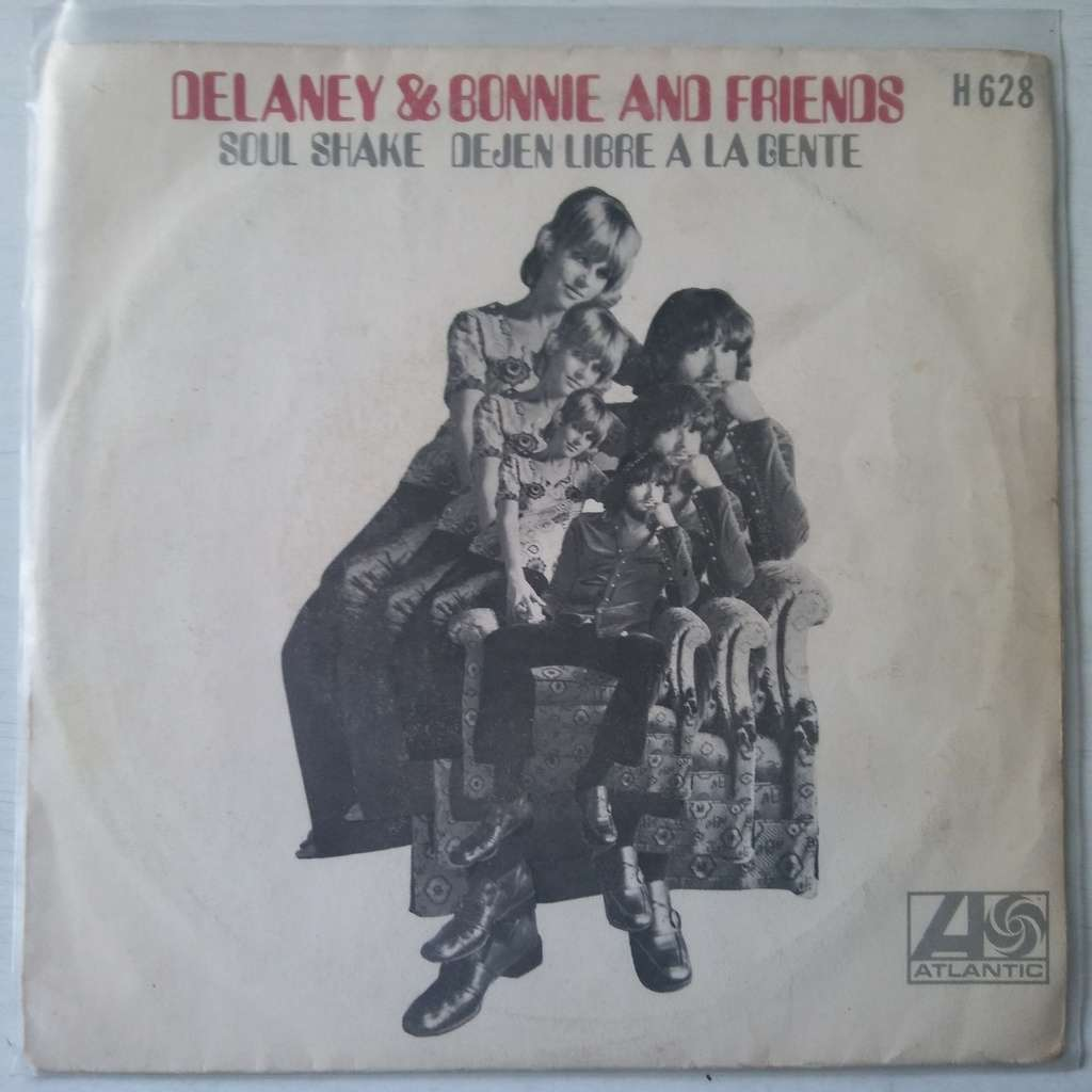 Delaney & Bonnie And Friends Soul Shake / Dejen Libre A La Gente