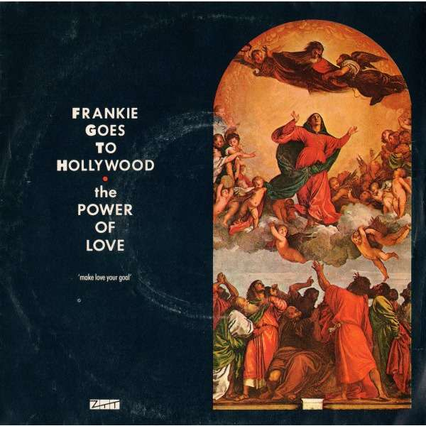Frankie Goes To Hollywood The Power Of Love