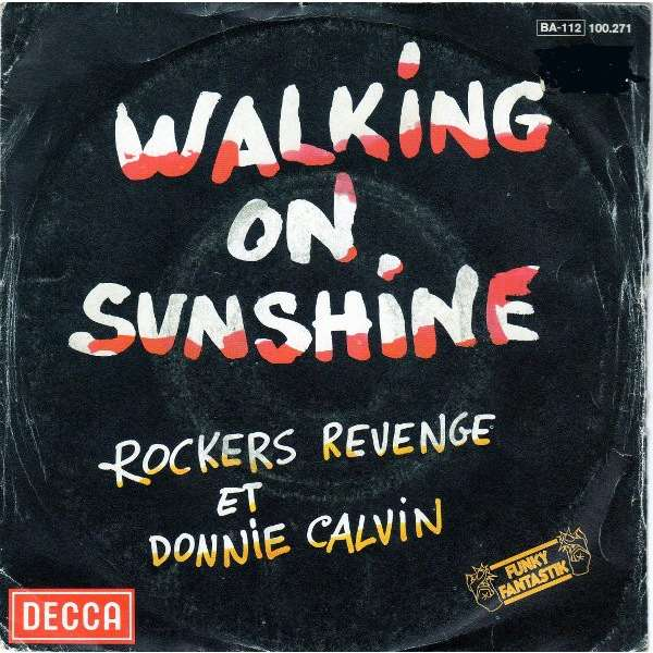 Rockers Revenge et Donnie Calvin Walking On Sunshine