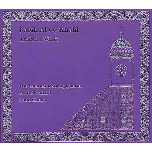 Rabih Abou-Khalil / The Balanescu String Quartet Arabian Waltz