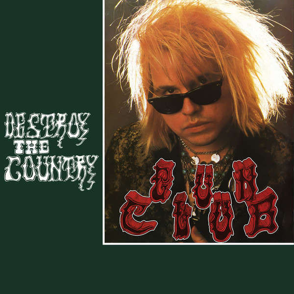 The Gun Club Destroy The Country (lp) Ltd Edit Green Vinyl -USA
