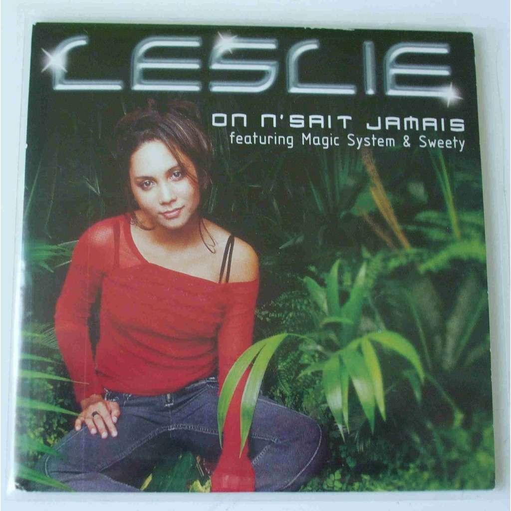 Leslie On ne sait jamais (dans la vie)