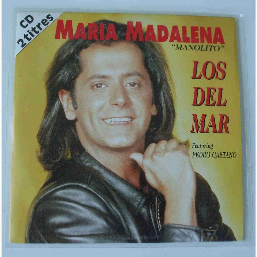Los del mar (Featuring Pedro Castano) Maria Madalena 'Manolito'