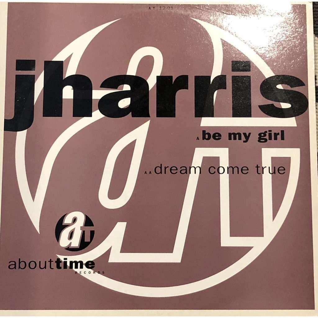 Jharris Be My Girl