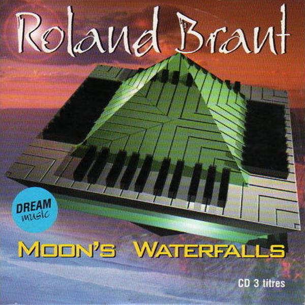 roland brant MOON'S WATERFALLS