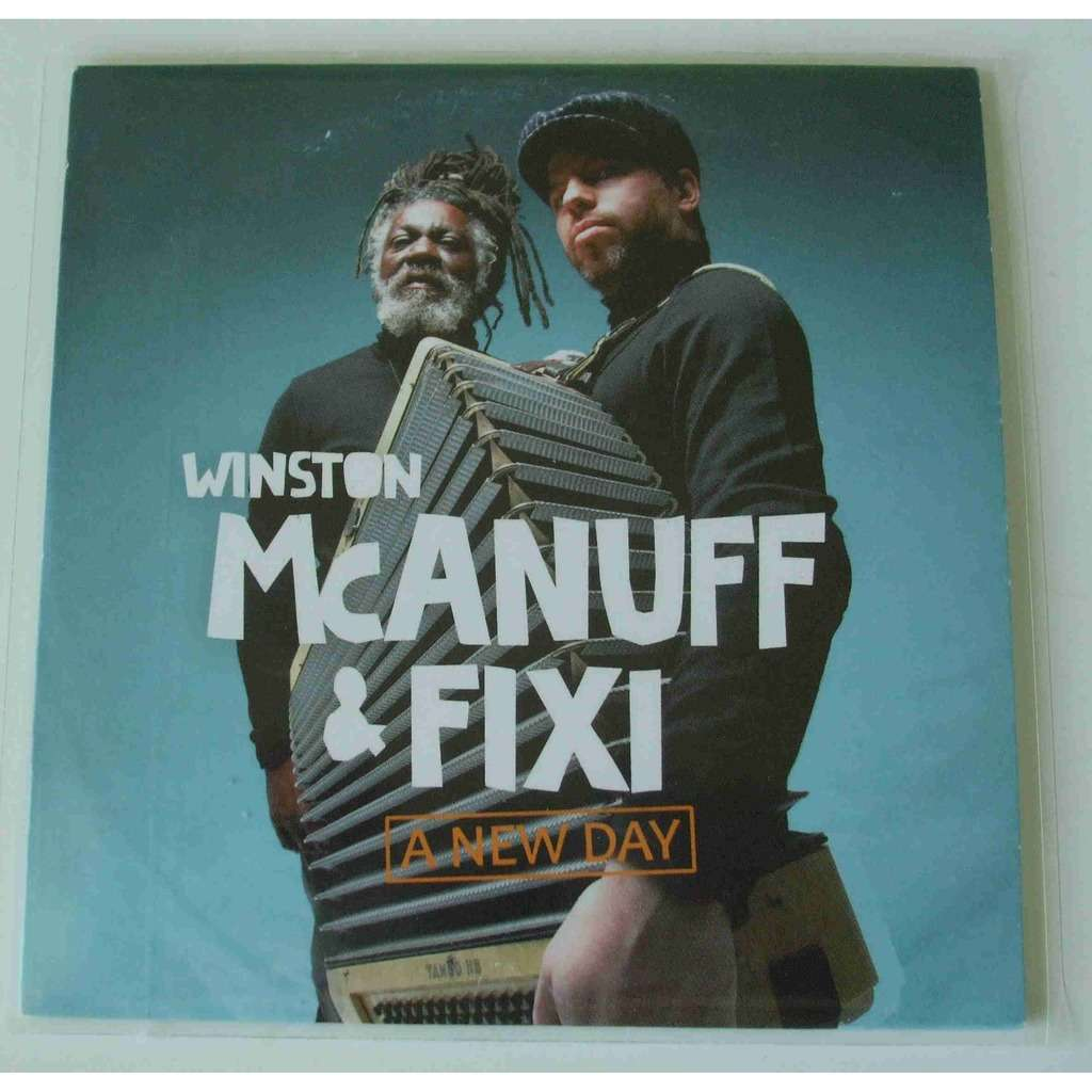 Winston McAnuff & Fixi A new day