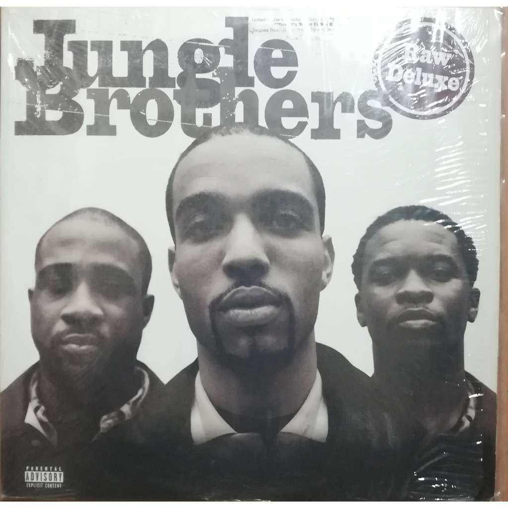 Jungle Brothers Raw Deluxe