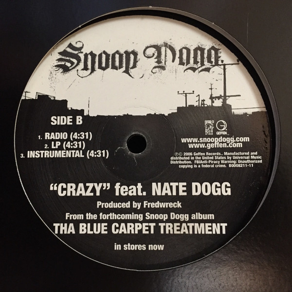 Snoop Dogg That's That / Crazy