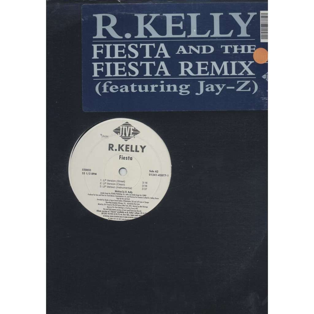 R.Kelly Featuring Jay-Z Fiesta And The Fiesta Remix