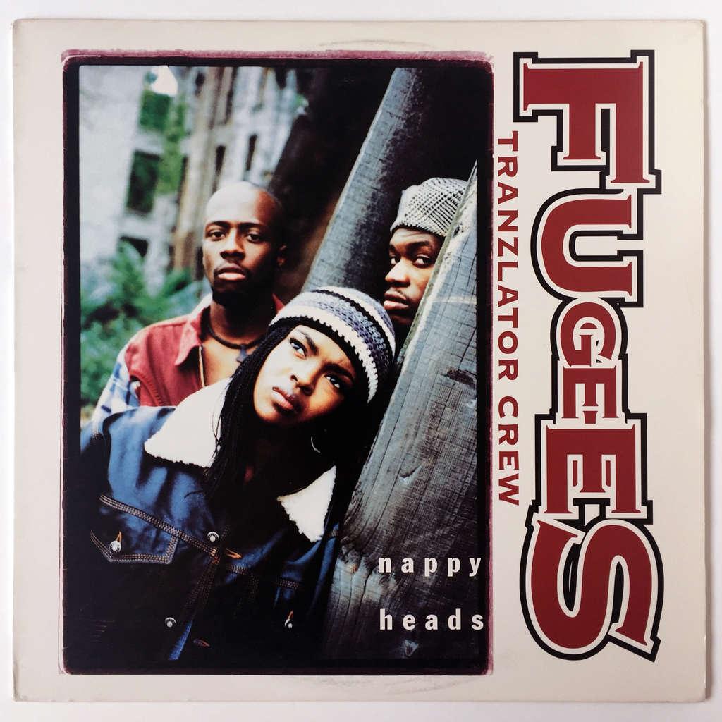 Fugees (Tranzlator Crew) Nappy Heads