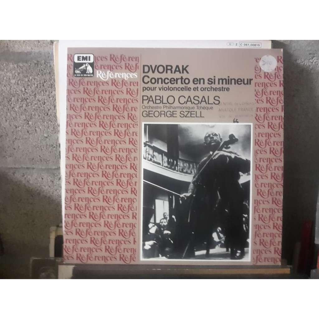 Casals - Szell -Dvorak Concerto En Si Mineur Pour Violoncelle Et Orchestre