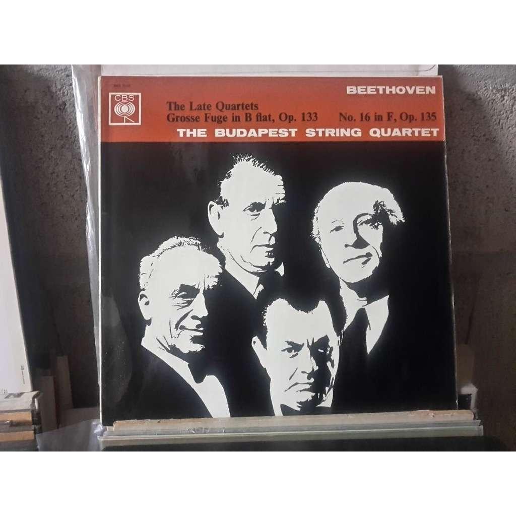 Budapest String Quartet Beethoven The Late Quartets - Grosse Fuge In B Flat Major, Op. 133 - String Quartet No. 16 In F, Op. 135