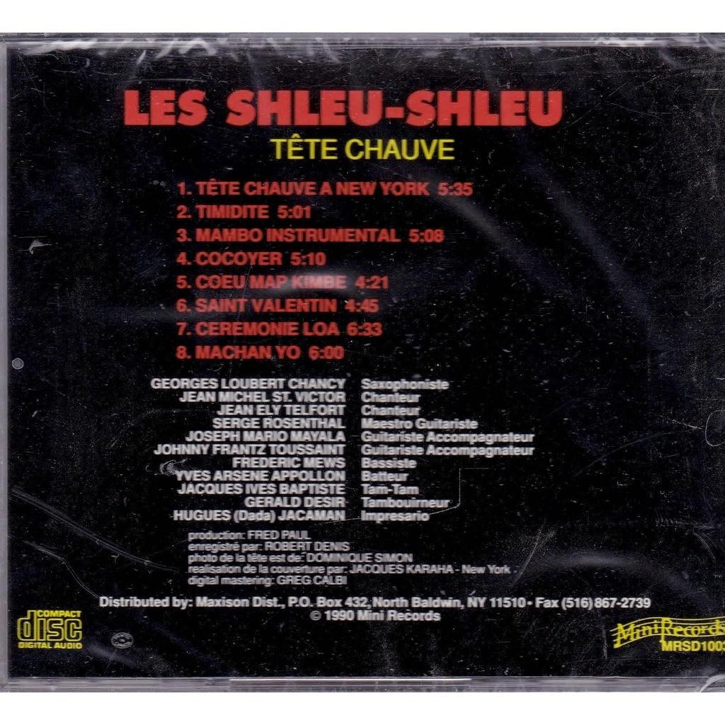 Les Shleu-Shleu Tête Chauve