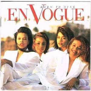 En Vogue Born To Sing