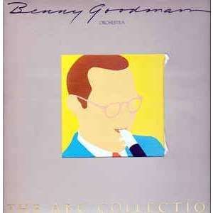 Benny Goodman Orchestra The ABC Collection