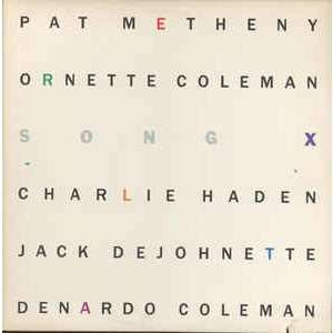 Pat Metheny / Ornette Coleman Song X