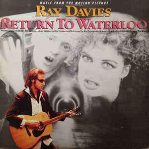 Ray Davies Return To Waterloo