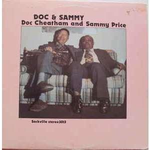 Doc Cheatham and Sammy Price Doc & Sammy