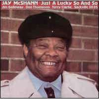 Jay McShann Just A Lucky So And So