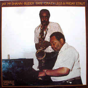 Jay McShann · Buddy Tate Crazy Legs & Friday Strut