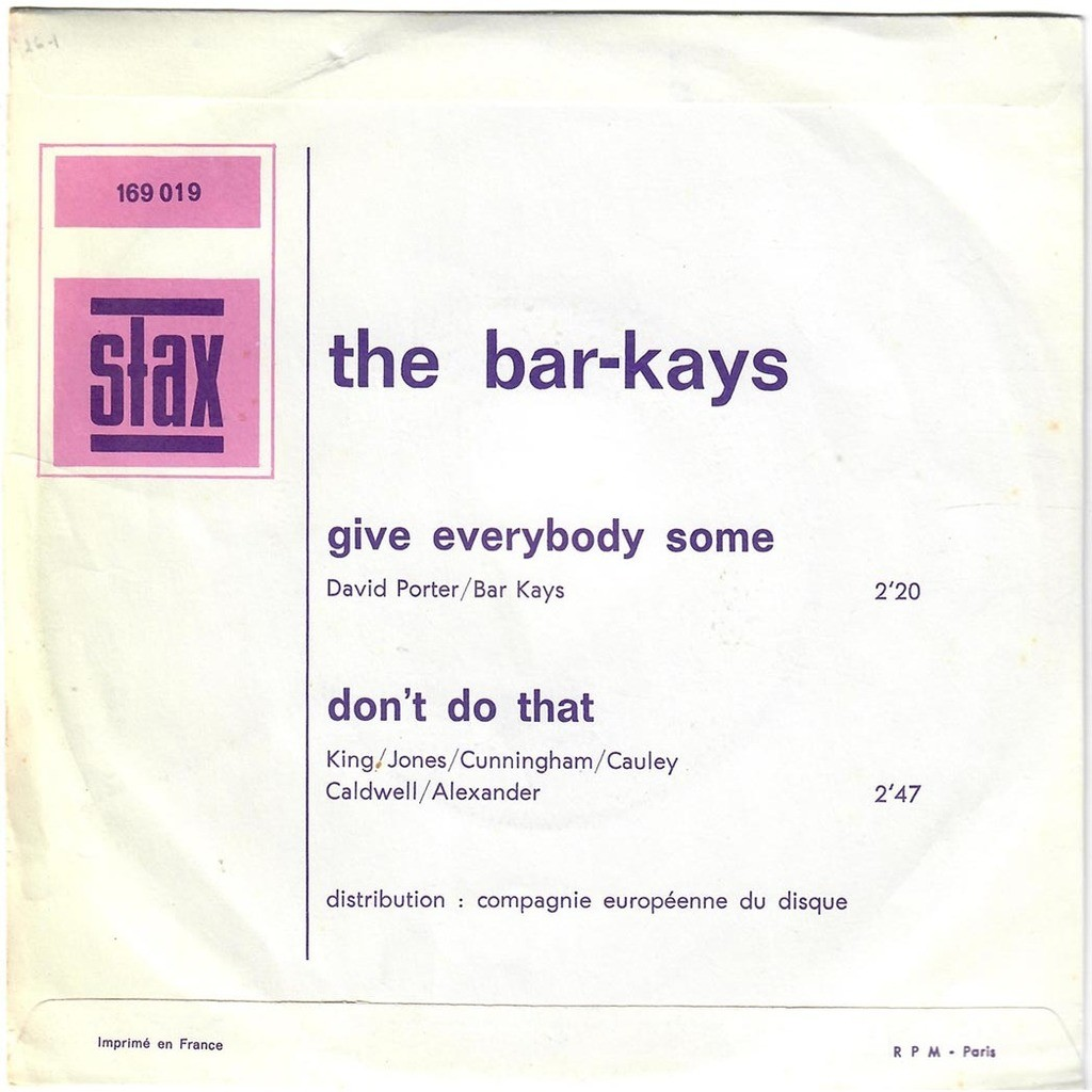 THE BAR-KAYS Give everybody some / Don't do that