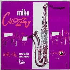 Mike Cuozzo With The Costa Burke Trio Mike Cuozzo With The Costa Burke Trio