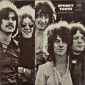 Spooky Tooth Spooky Two