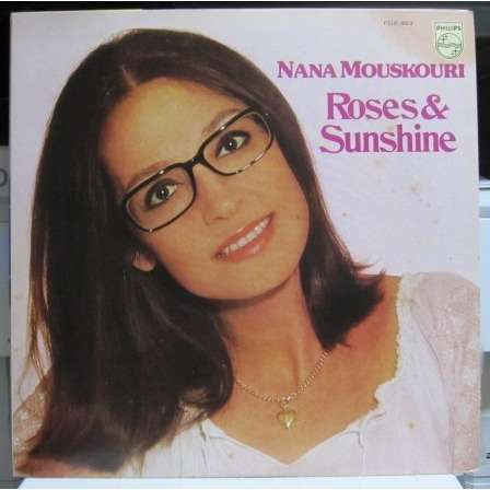 Nana Mouskouri ROSES AND SUNSHINE