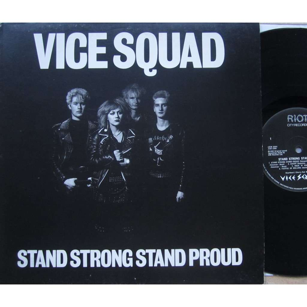 vice squad stand strong stand proud