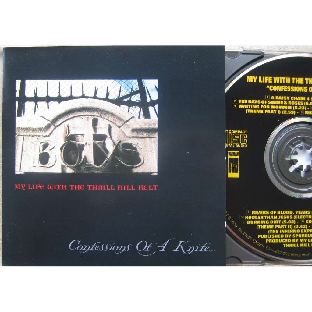 my life with the thrill kill kult confessions of a knife