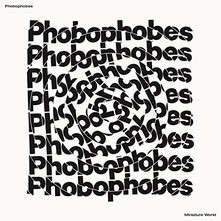 PHOBOPHOBES Miniature World