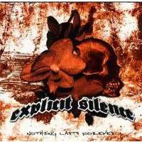 EXPLICIT SILENCE Nothing Last Forever