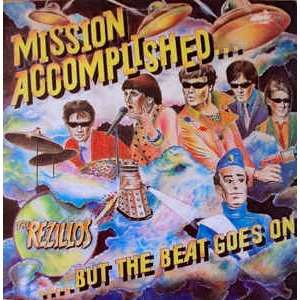 the rezillos Mission Accomplished... But The Beat Goes On