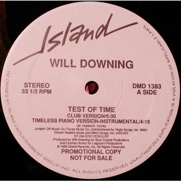 Downing, Will Test Of Time