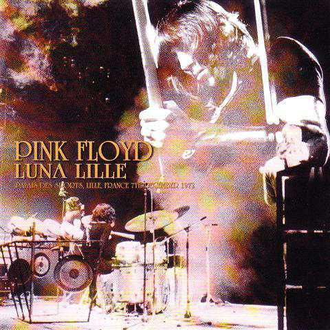 pink floyd Luna Lille - Live at Palais Des Sports, Lille, France 7th December 1972 2CD limited 200 copies only