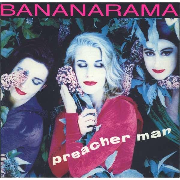 Bananarama Preacher man