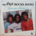 SCATTER ROCKS BAND - African woman - LP