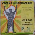 EL REGO ET SES COMMANDOS - Vive le renouveau / E hou lan / Kpon fi la - 45T (EP 4 titres)