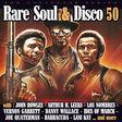 va : los nombres, arthur h. leeks ... rare soul & disco volume 50 avec lani kay ...