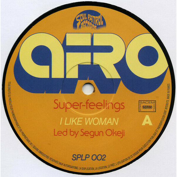 Afro Super-Feelings I Like Woman (Afrobeat)