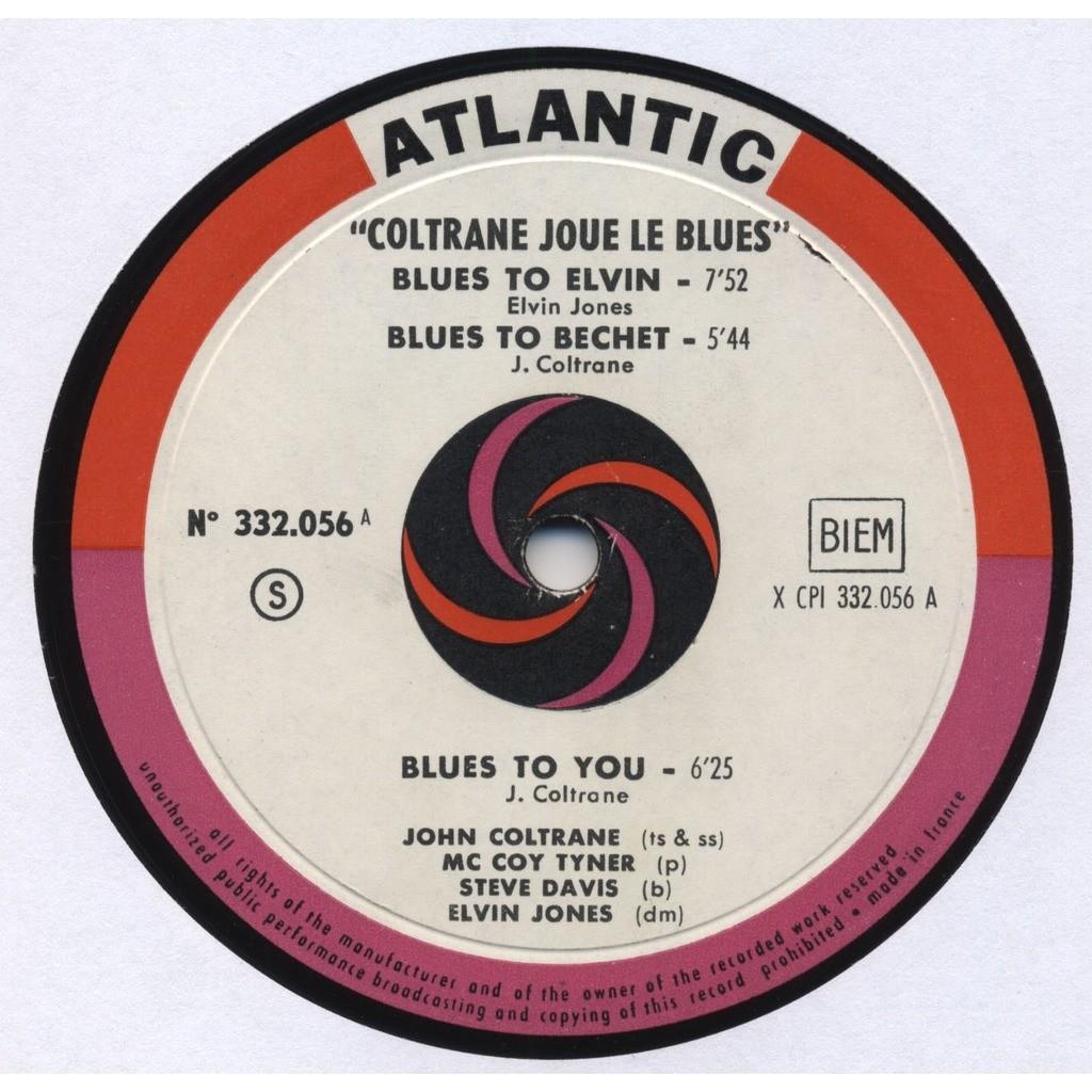 JOHN COLTRANE, Mc COY TYNER, STEVE DAVIS, E. JONES Coltrane Joue (plays the) Blues ORIGINAL MONO FRANCE (unique cover - photo Jean-Pierre Leloir)