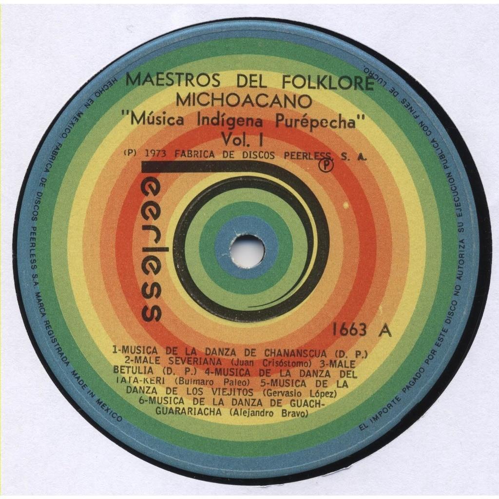 VARIOUS / Arquitecto ARTURO MACIAS Armenta Maestros Del Folklore Michoacano. Vol. 1 Musica Indigena Purepecha