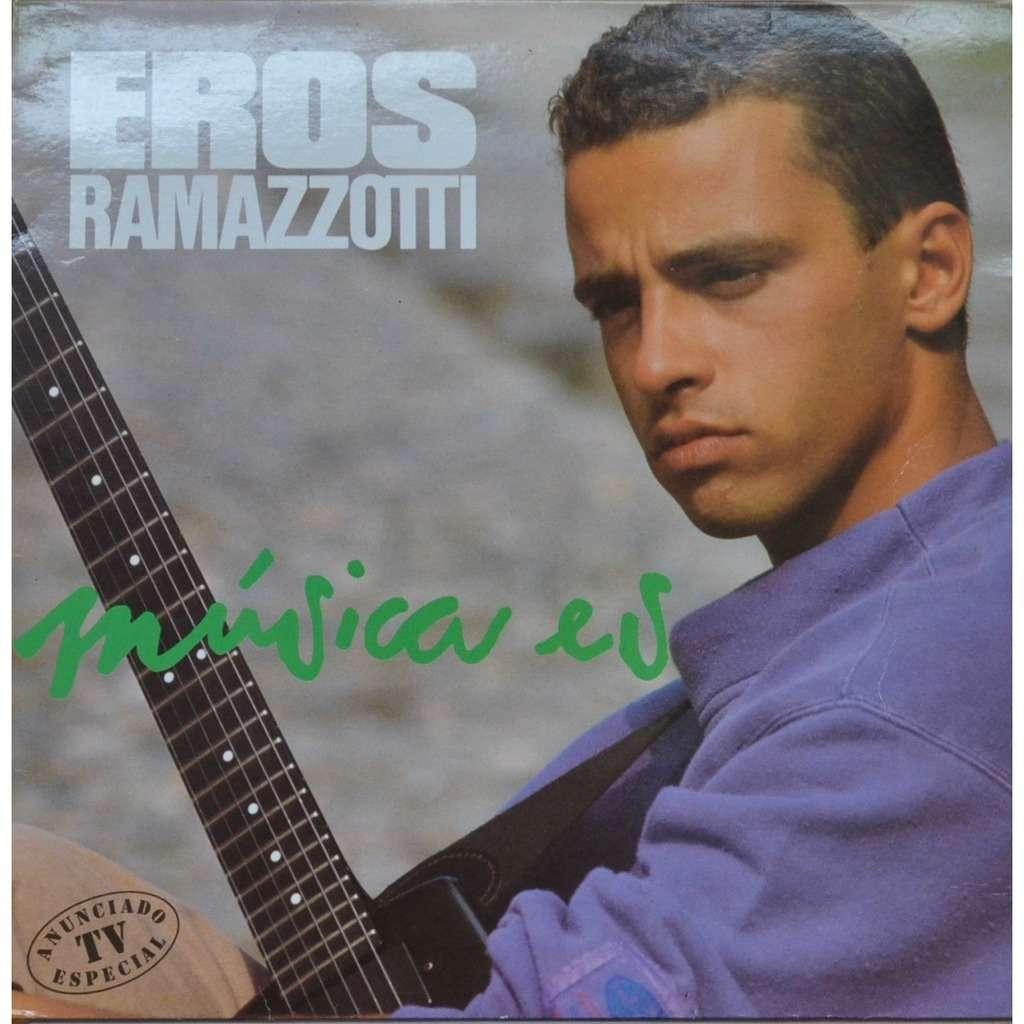 Eros Ramazzotti Música Es