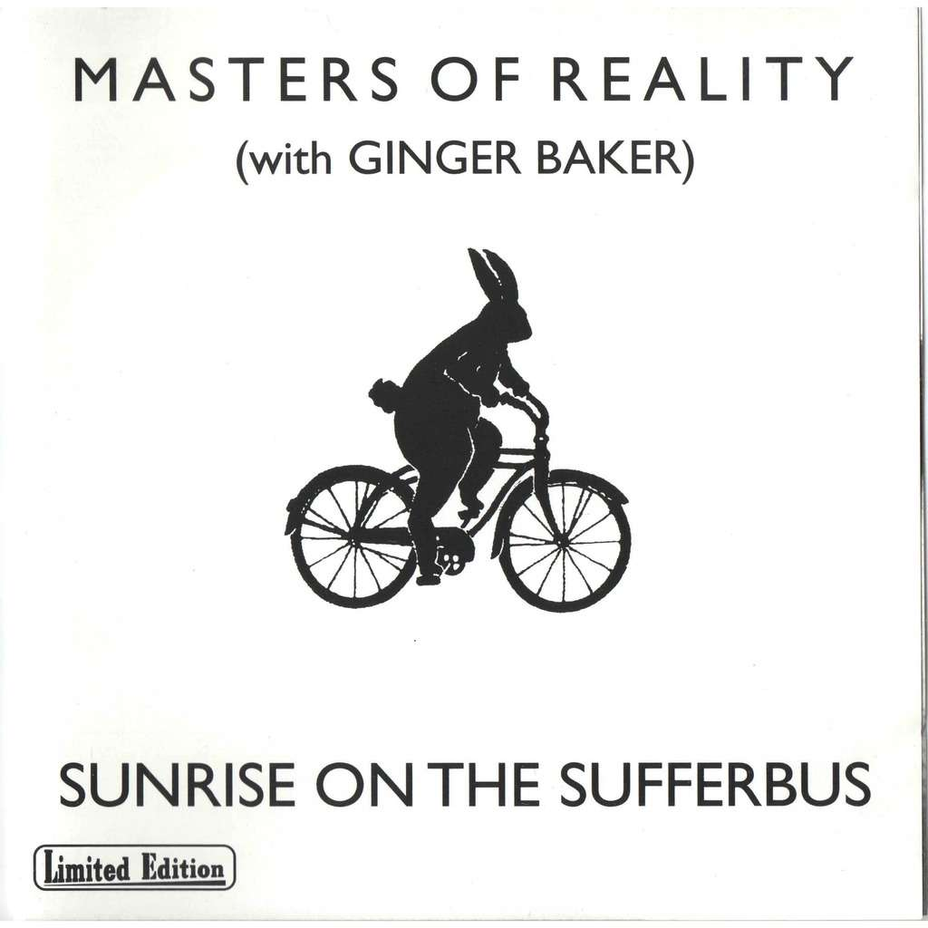 masters of reality Sunrise On The Sufferbus