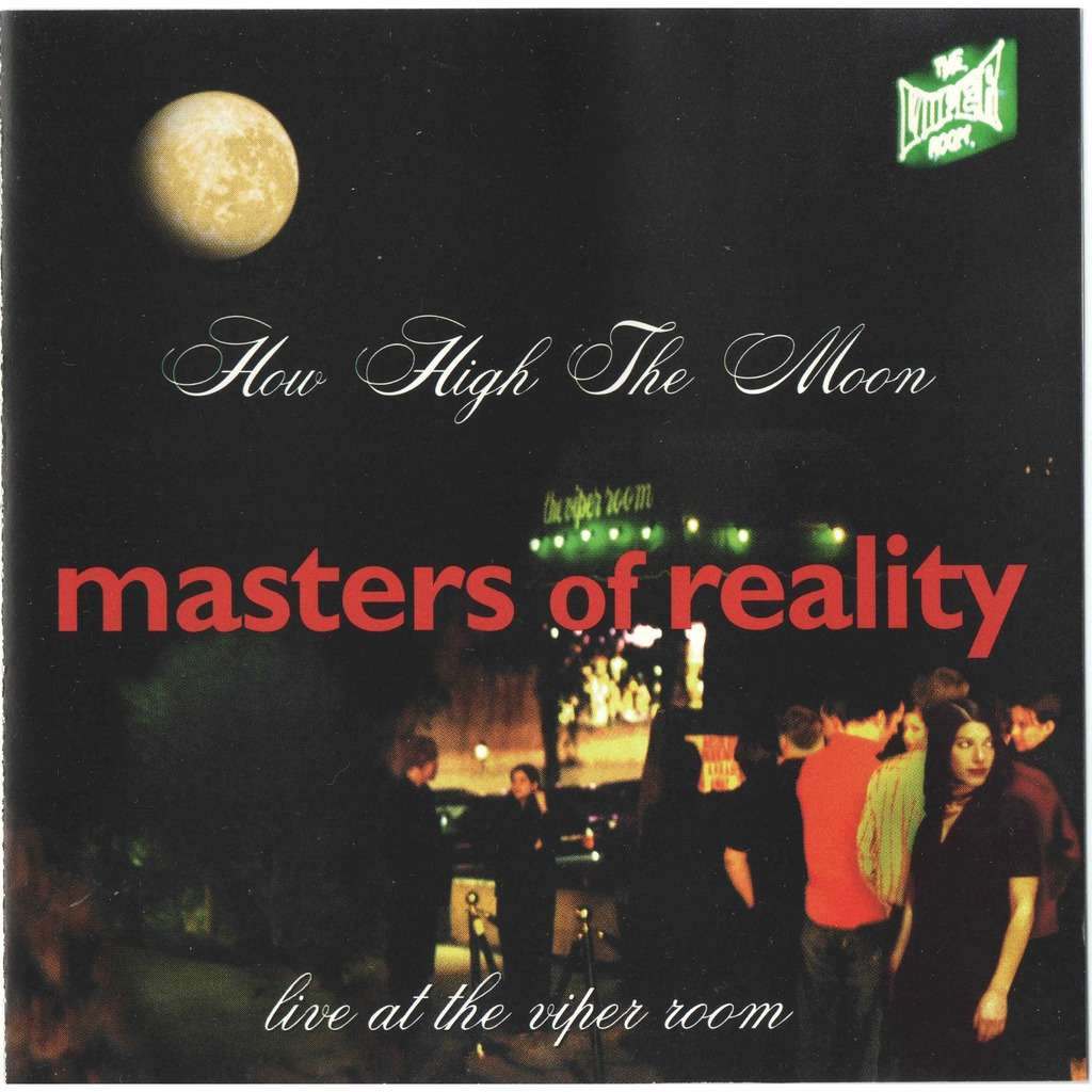 masters of reality How High The Moon (Live At The Viper Room)