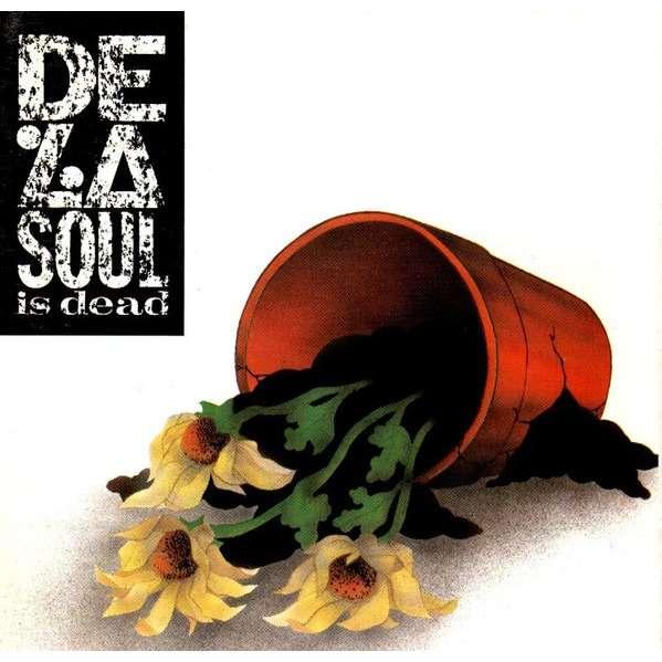 De La Soul De La Soul Is Dead